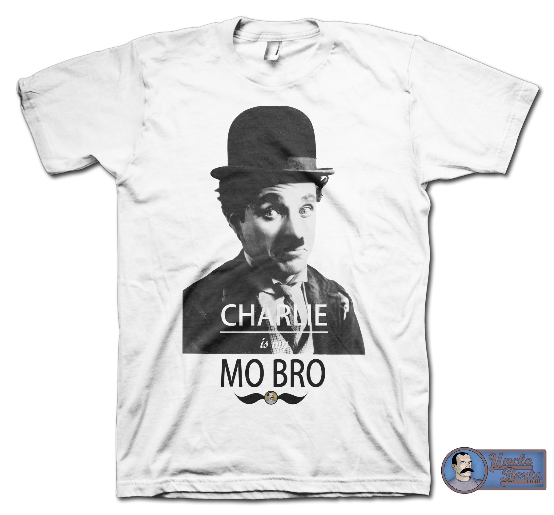 CHARLIE is my MO BRO T-Shirt