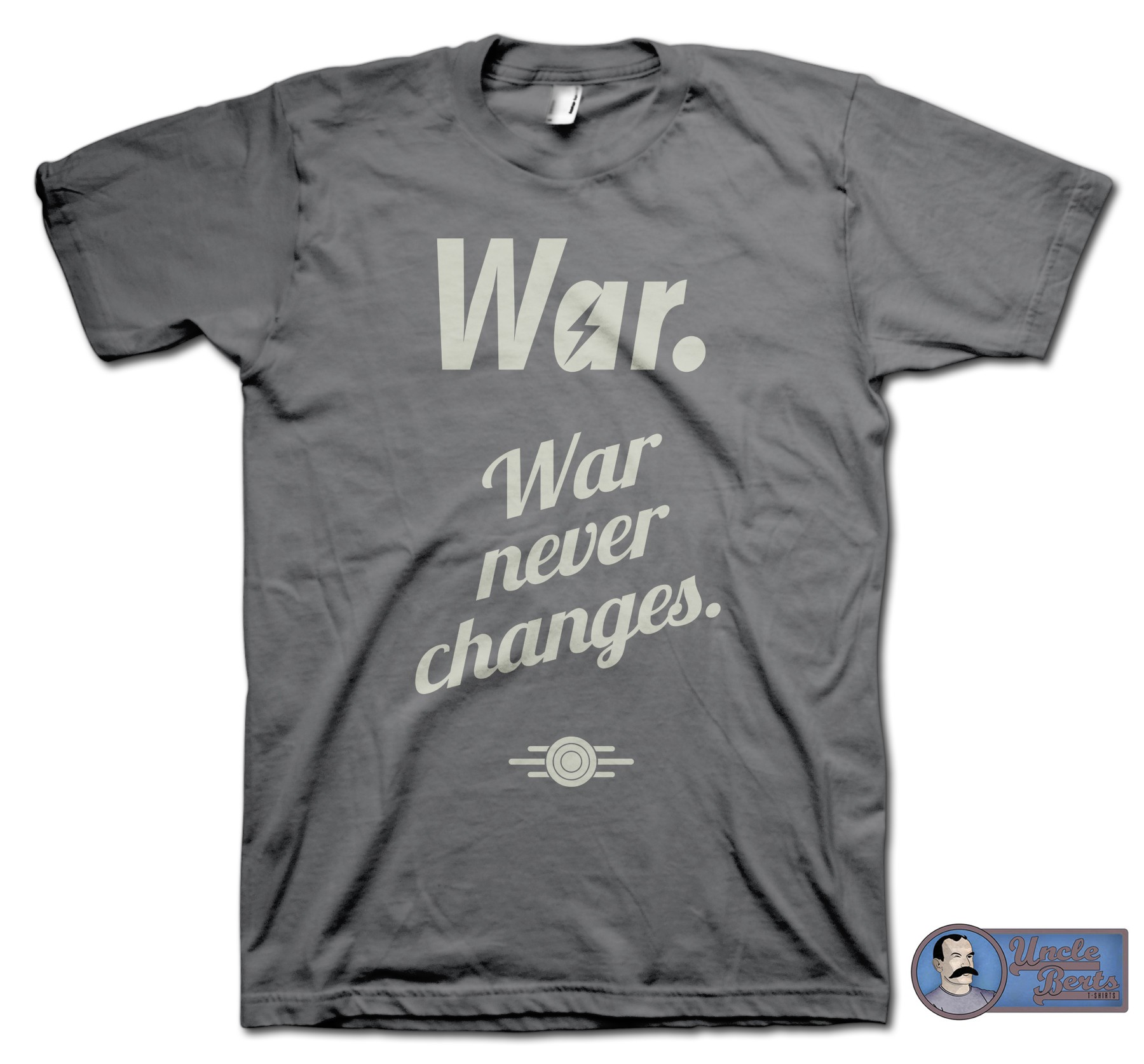 War. War Never ChangesT-Shirt - inspired by the Fallout series