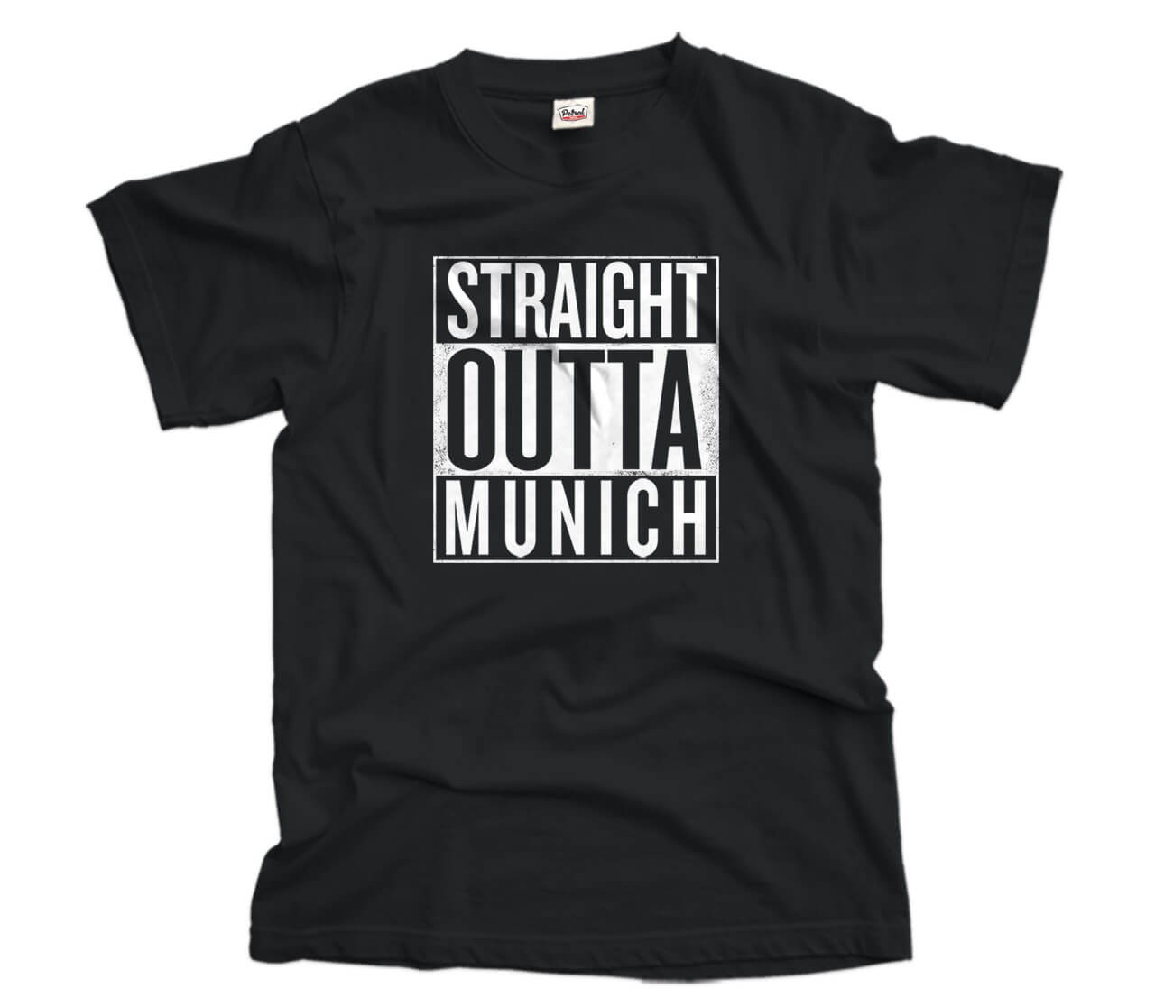 Straight Outta Munich T-Shirt