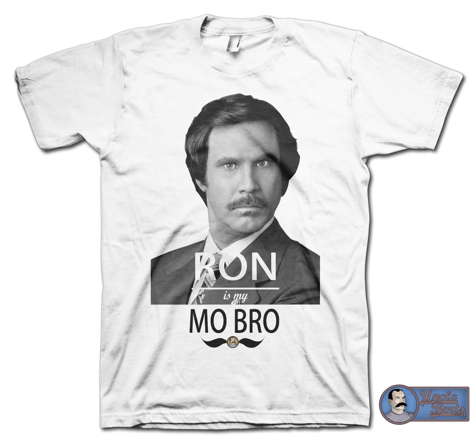 RON is my MO BRO T-Shirt