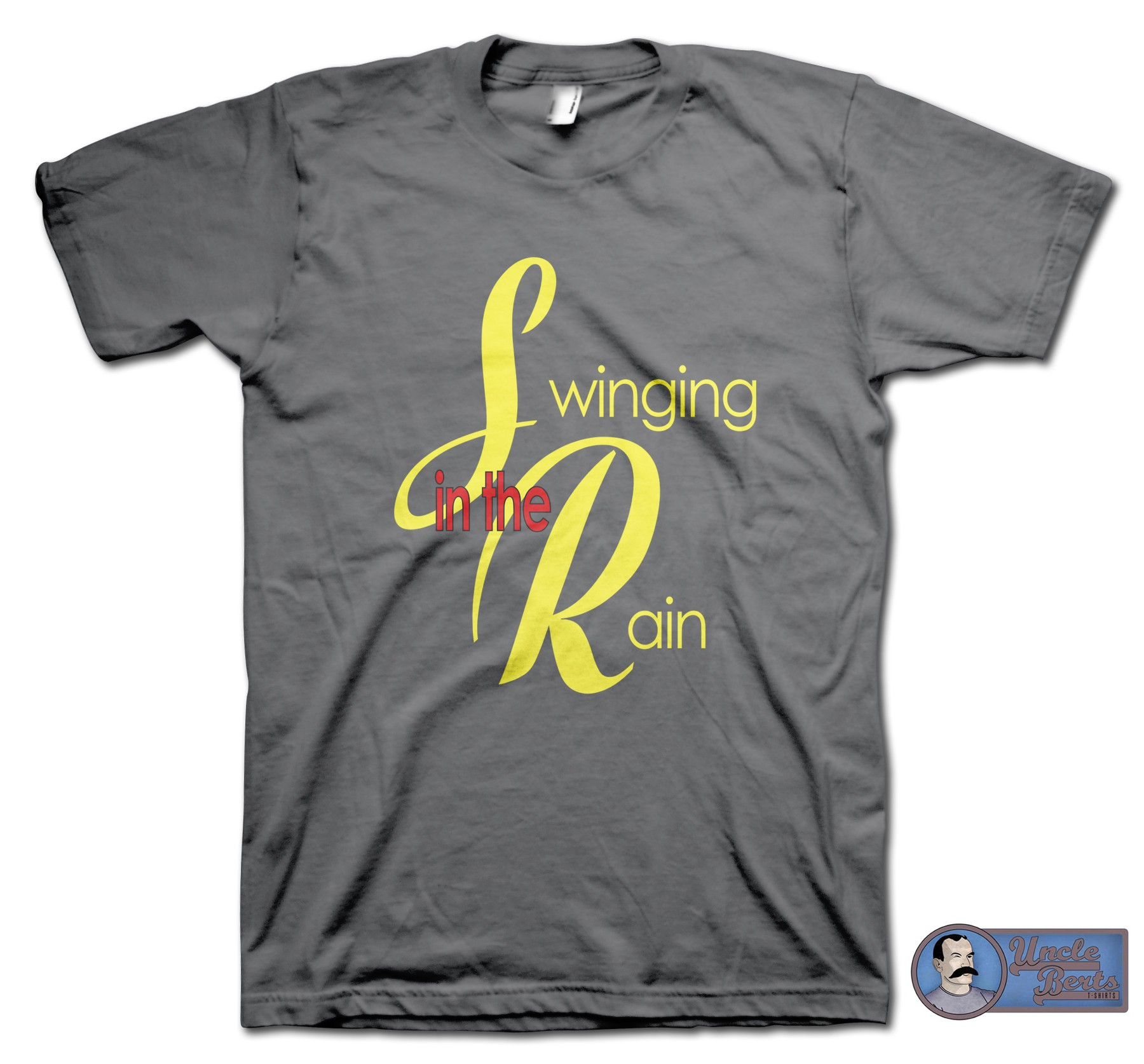 Swinging In The Rain Parody T-Shirt