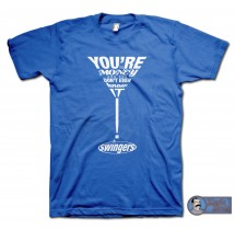 Swingers (1996) inspired You're So Money T-shirt
